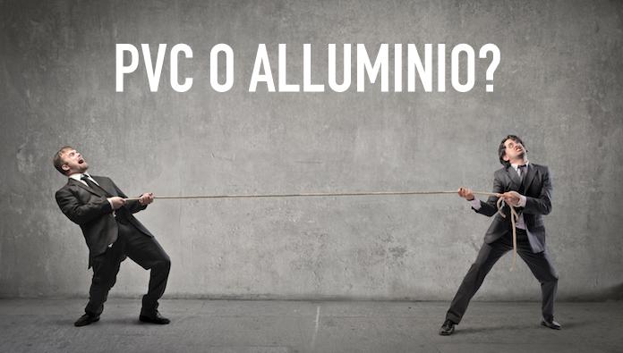 Meglio infissi in PVC o Alluminio?